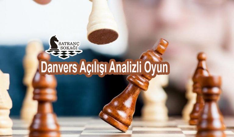 Danvers Açılışı Analizli Oyun